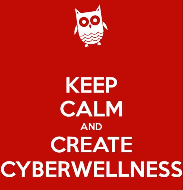 keep calm and create cyberwellness
